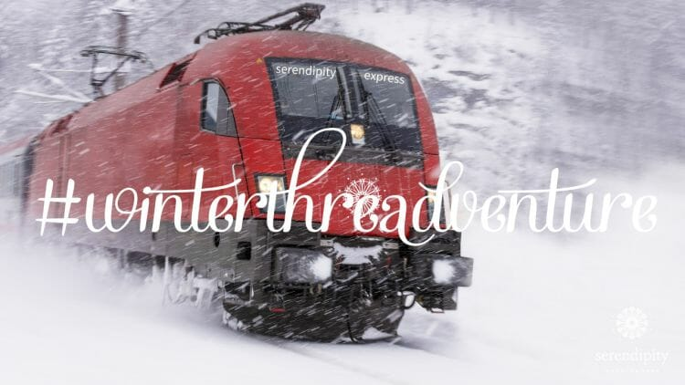 Hop on board the Serendipity Express as we make our way through the snowflakes to our next destination on the 2019 Winter Threadventure!