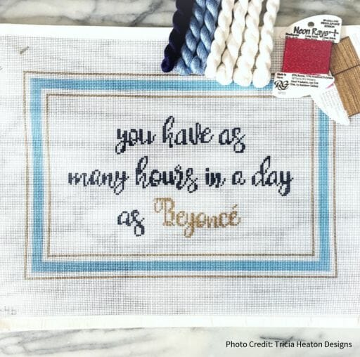 """""""You Have As Many Hours In A Day As Beyonce"""" by Tricia Heaton Designs"""