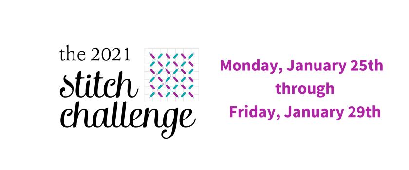 The 2021 Winter Stitch Challenge starts January 25th!